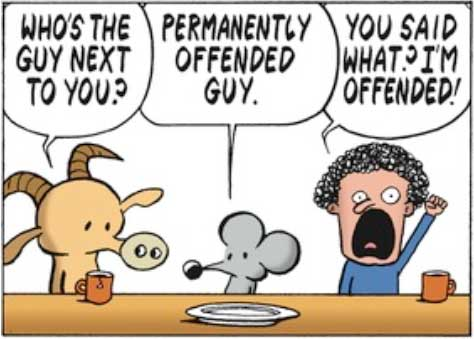 Perpetually Offended Guy